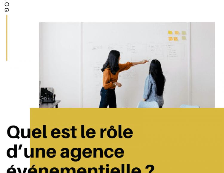Quel est le rôle d'une agence événementielle ?
